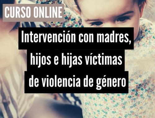 Intervenció amb mares, fills i filles víctimes de violència masclista