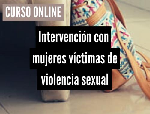 Intervenció amb dones víctimes de violència sexual