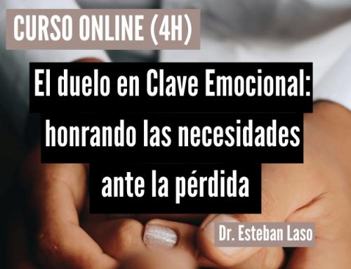 El duelo en Clave Emocional: honrando las necesidades ante la pérdida