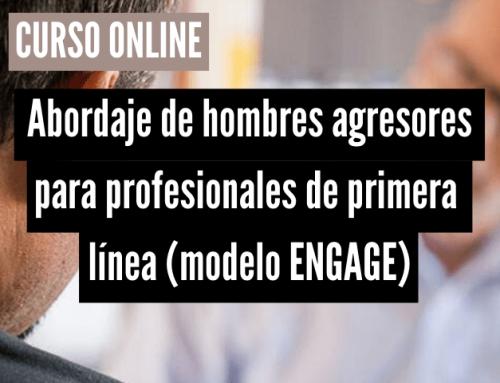 Abordatge de la violència de gènere en homes agressors per a professionals de primera línia (model ENGAGE)